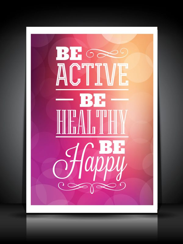 """""""Be active"""" inspirational poster - print your own poster with your designs or photos"""