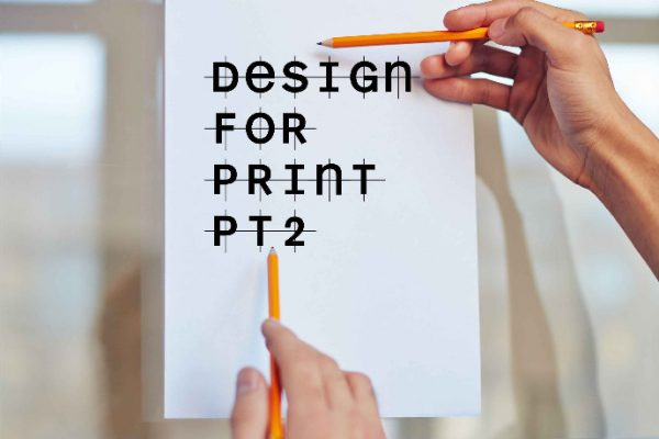 Tips for designing print materials Part 2